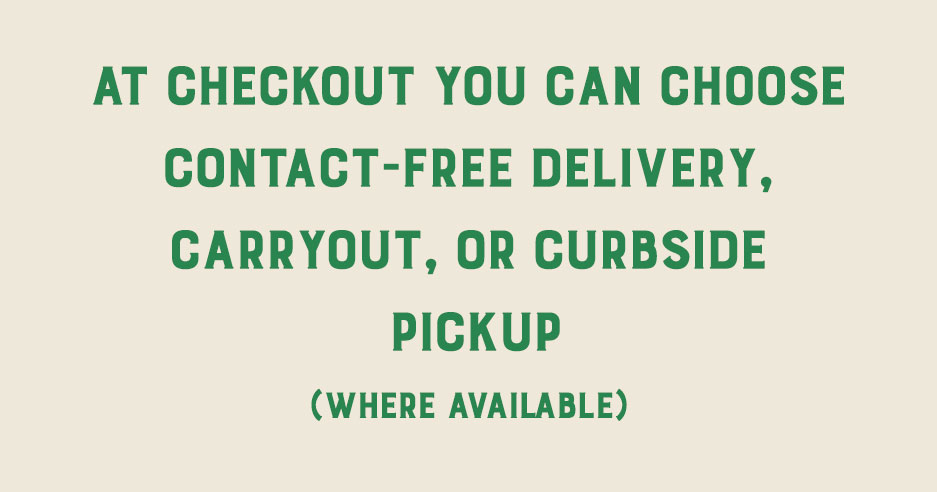 Contact free delivery or Curbside Pickup info image